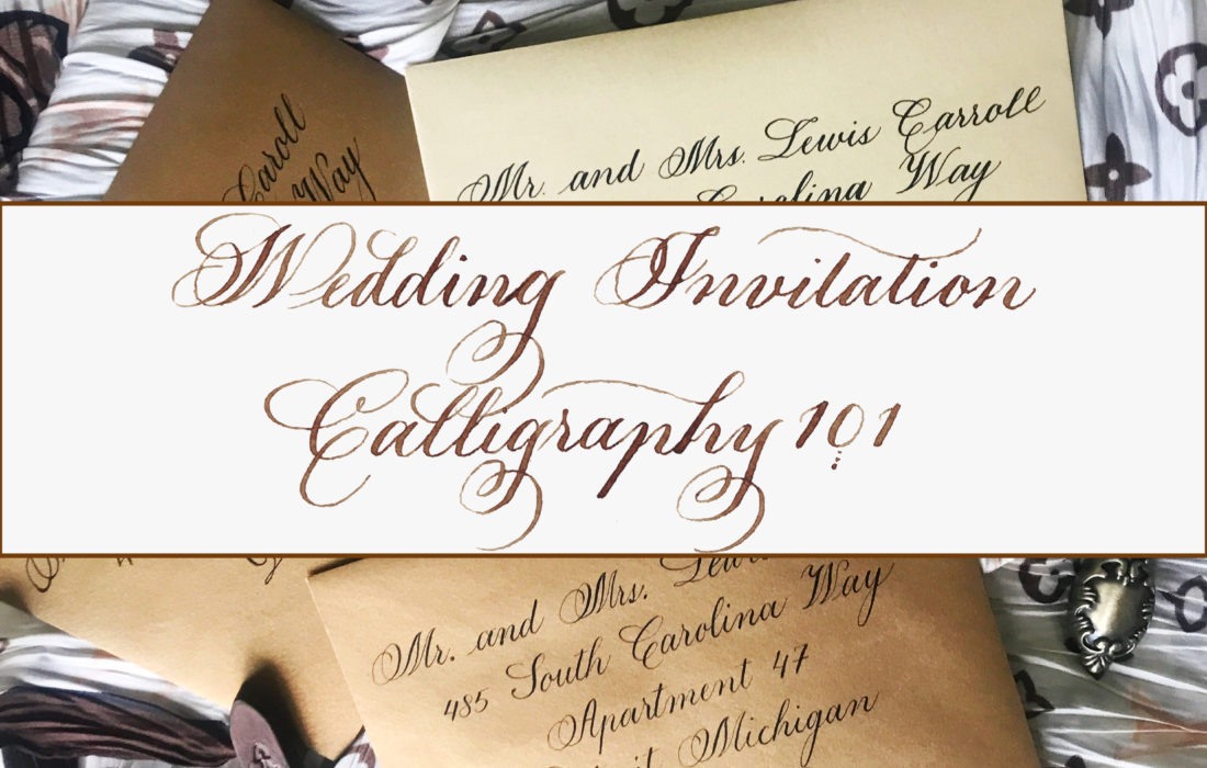 Wedding Invitation Calligraphy 101